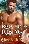 Red Moon Rising (Red Moon Second Generation)