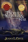 The Prophet, the Shepherd, and the Star (Epic Order of the Seven)