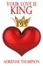Your Love Is King by Adrienne Thompson