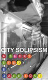 City Solipsism by Zack Love