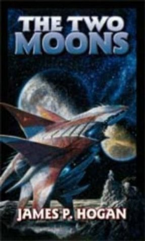 The Two Moons by James P. Hogan