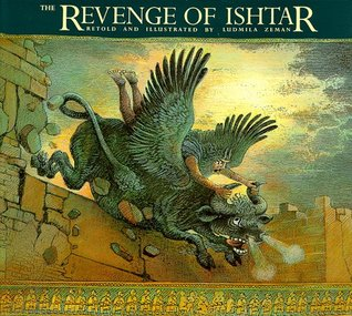 The Revenge of Ishtar (The Gilgamesh Trilogy, #2)