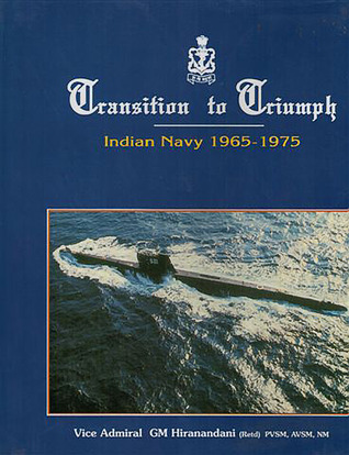 Transition to Triumph: Indian Navy 1965: 1975
