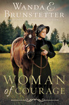 Woman of Courage by Wanda E. Brunstetter