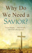 "Why Do We Need a Savior?: ""..."