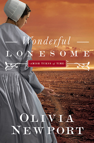 Download Wonderful Lonesome (Amish Turns of Time #1) by Olivia Newport PDF