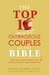 The Top 10 Most Outrageous Couples of the Bible: And How Their Stories Can Revolutionize Your Marriage