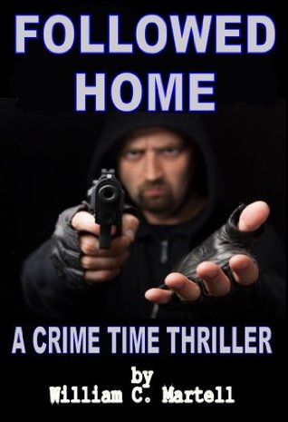 Followed Home (A Crime Time Thriller)