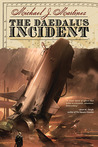 The Daedalus Incident (Daedalus #1)