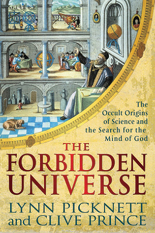 The Forbidden Universe by Lynn Picknett