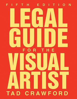 Free Download Legal Guide for the Visual Artist PDF by Tad Crawford