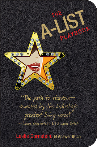 The A-List Playbook by Leslie Gornstein