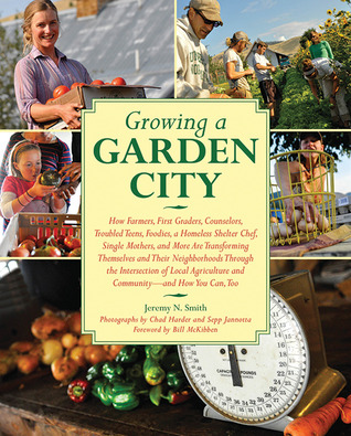 Growing a Garden City by Jeremy N. Smith