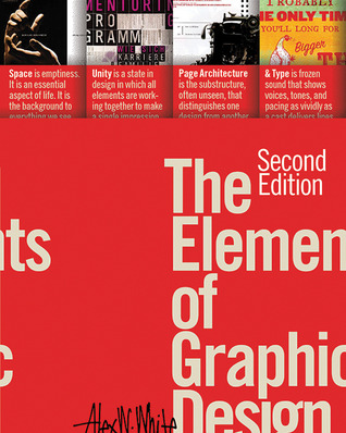 The Elements of Graphic Design by Alex W. White