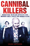 Cannibal Killers by Chloe Castleden