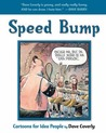 Speed Bump: Cartoons for Idea People