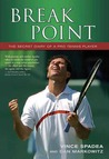Break Point!: An Insider's Look at the Pro Tennis Circuit