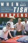 """When Tish Happens: The Unlikely Story of Canada's """"Most Influential Literary Magazine"""""""