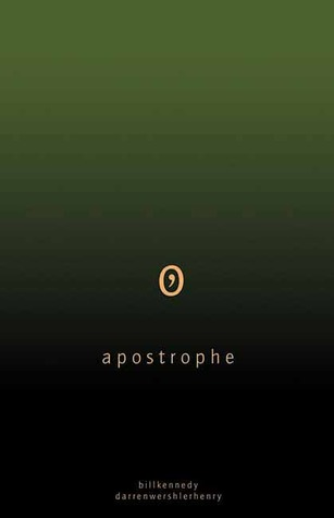 Apostrophe by Bill Kennedy