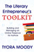 The Literary Entrepreneur's Toolkit: Building and Managing an Online Presence for Authors