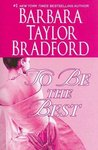 To Be the Best  (Emma Harte Saga #3)