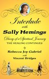 Interlude with Sally Hemings: Diary of a Spiritual Journey