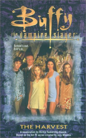 The Harvest (Buffy the Vampire Slayer: Novelizations #2)