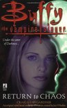 Return to Chaos (Buffy the Vampire Slayer: Season 3, #17)