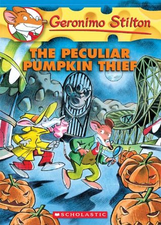 Geronimo Stilton #42: The Peculiar Pumpkin Thief Geronimo Stilton