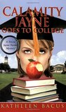 Calamity Jayne Goes to College (Calamity Jayne Mystery, #4)