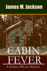 Cabin Fever (Seamus McCree, #2)