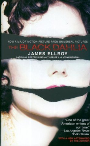 The Black Dahlia by James Ellroy