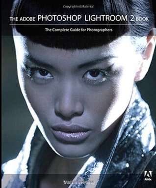 The Adobe Photoshop Lightroom 2 Book by Martin Evening
