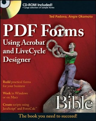 PDF Forms Using Acrobat and Livecycle Designer Bible: Streamlining Your Digital Photography Process