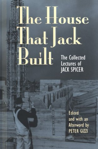 The House That Jack Built by Jack Spicer