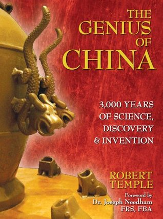 The Genius of China by Robert K.G. Temple