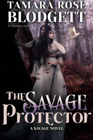 The Savage Protector by Tamara Rose Blodgett
