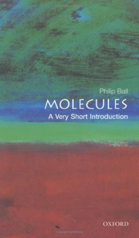 Molecules by Philip Ball