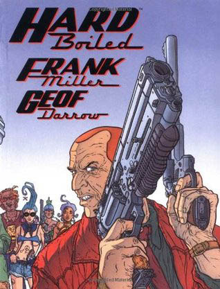 Hard Boiled by Frank Miller