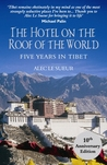 The Hotel on the Roof of the World by Alec Le Sueur