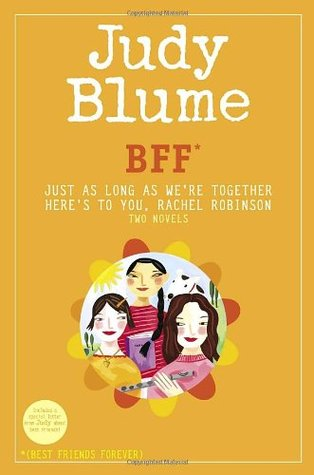 BFF*: Just As Long As We
