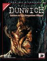 H.P. Lovecraft's Dunwich: Return to the Forgotten Village (Call of Cthulhu)