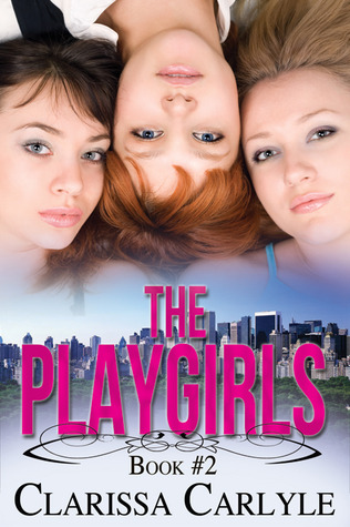 The Playgirls 2  by  Clarissa Carlyle