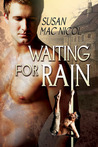 Waiting for Rain by Susan Mac Nicol