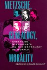 Nietzsche, Genealogy, Morality: Essays on Nietzsche's On the Genealogy of Morals