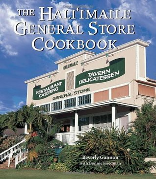 The Hali'imaile General Store Cookbook: Home Cooking from Maui