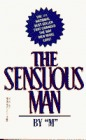 The Sensuous Man by M