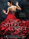 The Girl in the Steel Corset [plus bonus novella] (Steampunk Chronicles, #1)