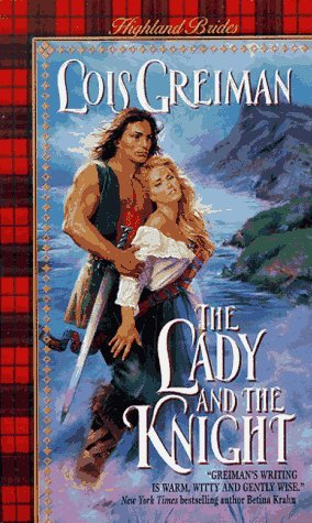 The Lady and the Knight by Lois Greiman