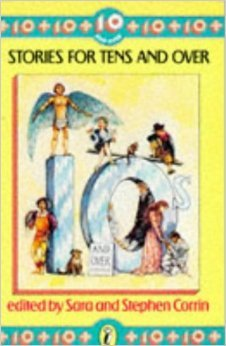 Stories For Tens And Over by Sara Corrin